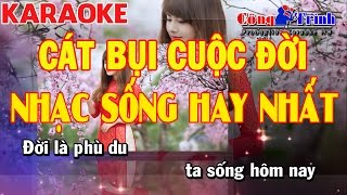 Karaoke Cát Bụi Cuộc Đời - Huỳnh Nguyễn Công Bằng   Nhạc Sống Hay Nhất   Keyboard Thủy - Hà Nội