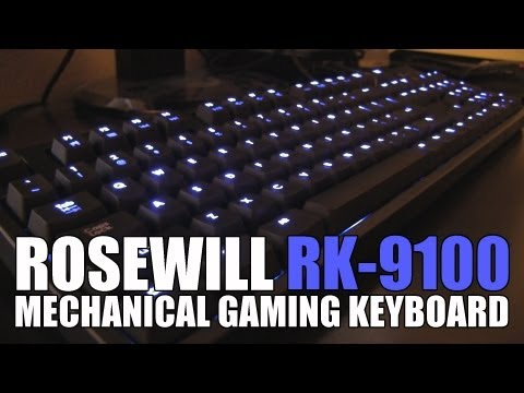 Rosewill RK-9100 Mechanical Gaming Keyboard Review