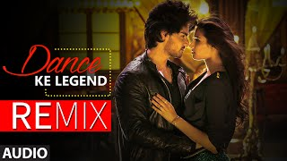 Dance ke Legend Full AUDIO Song (Remix) - DJ Raw | Hero | T-Series