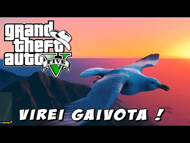 GTA 5 (PS4)- Plantinha INNSANA #2: Voando com outros pássaros: VIREI GAIVOTA xD