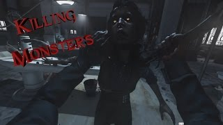 "Dishonored 2 - Corvo | ""Killing Monsters"" 