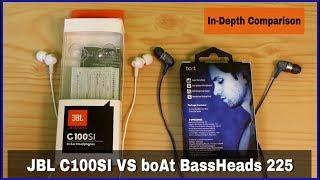 JBL C100Si vs BOAT BASSHEADS 225 | Best Earphone Under 800/-