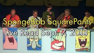 Spongebob SquarePants Live Read Sept. 7, 2013