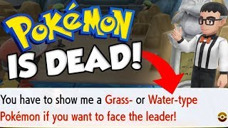 POKEMON IS RUINED! GYM TYPE REQUIREMENTS IN