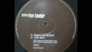 Watch Attica Blues Tender video
