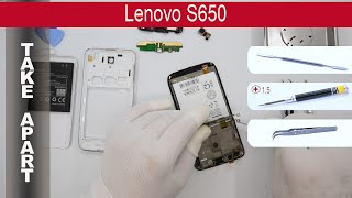 How to disassemble 📱 Lenovo S650, Take Apart, Tutorial