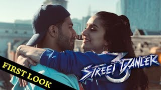 Street Dancers 3D Movie First Look | Valentine Day Look | Varun Dhawan, Shraddha Kapoor