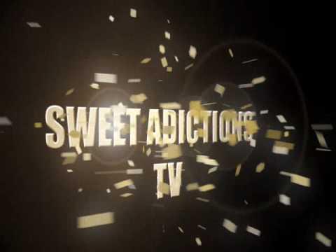 0 Sweet Addictions Tv Intro 2010