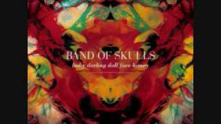 Band of Skulls - Honest