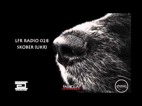 LFR RADIO 028 - Skober (UKR) live from Saarbrüken, Germany