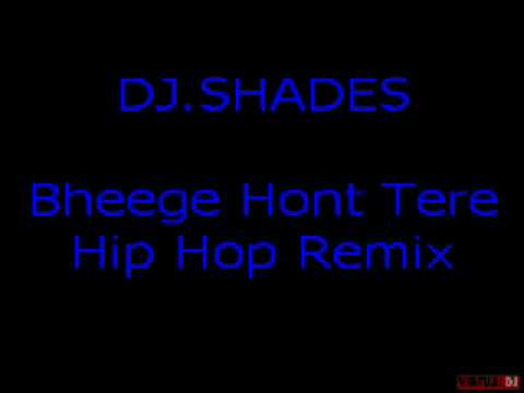 Bheege Hont Tere Remix-dj.shades video