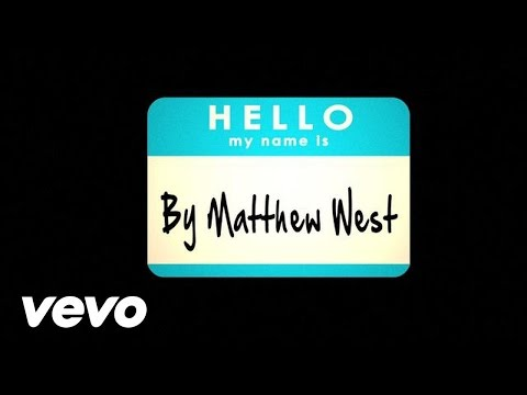 Matthew West - Hello My Name Is