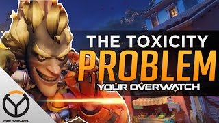 Overwatch: The Toxicity Problem