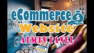 How To Build an eCommerce Website With Laravel - Admin Panel (demo)