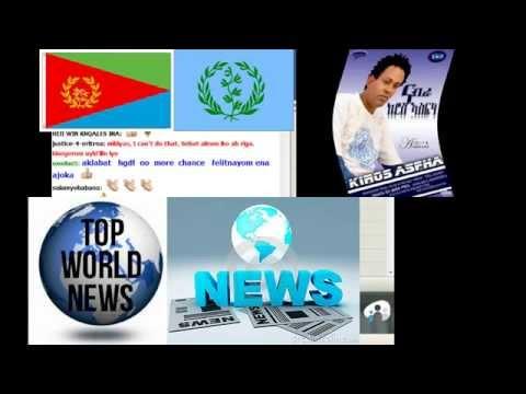 Eritrean Top Live News kiros interview