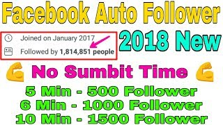 Auto Follower Facebook || Unlimited Facebook Follower || With Proof 2018