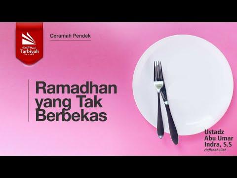 Ramadhan Yang Tak Berbekas || Ustadz Abu Umar Indra Hafidzahullahu Ta'ala
