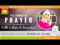 EIMAN AL ZAABI The Power Of Prayer The 4 Steps To Surrender Author Of The Art Of Surrender mp3