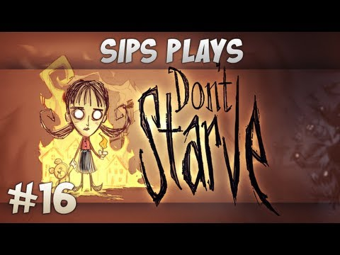 Sips Plays Don't Starve (Willow) - Part 16 - Mystery Whistling