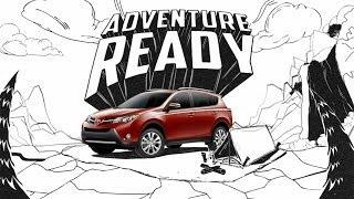 Adventure Ready   2014 Toyota RAV4
