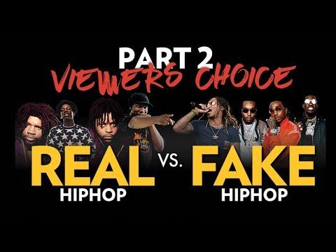 Real Hip Hop Vs. Fake Hip Hop Part 2: Viewers Choice Edition