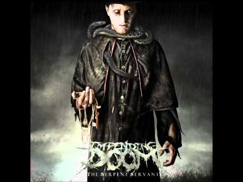 Impending Doom - Welcome To Forever