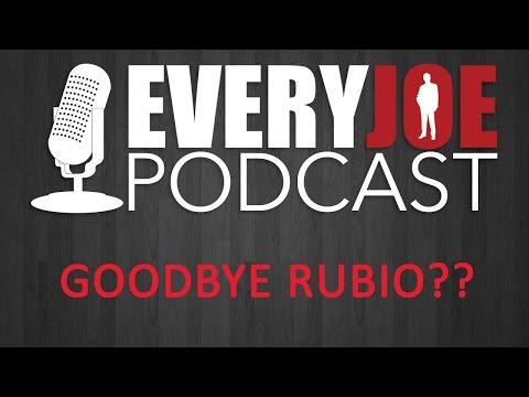 Goodbye Rubio Everyjoe Podcast