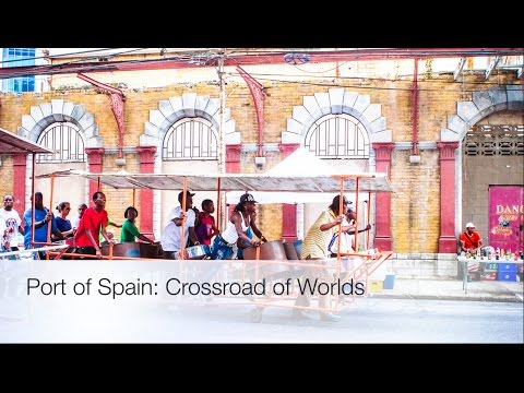 Port of Spain: Crossroad of Worlds