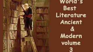 Library of the World's Best Literature, Ancient and Modern, volume 3 by VARIOUS Part 1/3