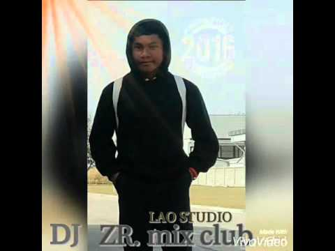 DJ ZR mix club lao studio