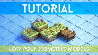 [Tutorial] 3d Isometric Game Tiles - Low Poly style game models for a game | Blender