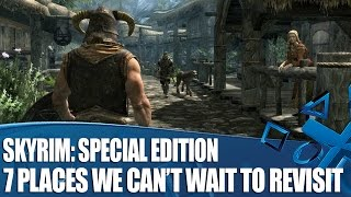 Skyrim: Special Edition - 7 Places We Can't Wait To Revisit On PS4