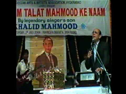 (1 hr) Hyderabad - Talat Mahmood's Son KHALID sings in 'Ek Shaam Talat Mahmood ke Naam'
