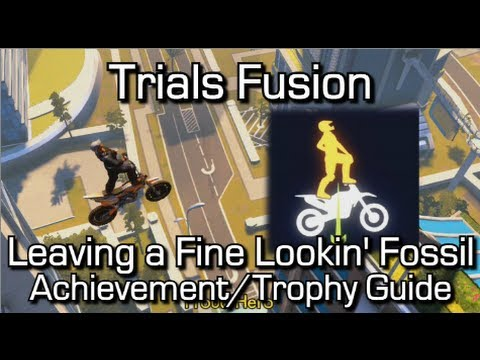 Trials Fusion – Leaving a Fine Lookin' Fossil Achievement/Trophy Guide