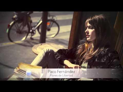 Paco Fernández - Flores de Libertad :: Musica del Lounge
