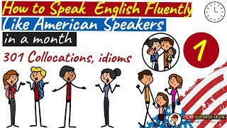 How to Speak English Fluently like an American in just 1 Month (Step by step) - Part 1