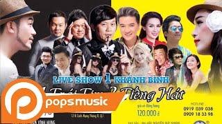 Liveshow Một Trái Tim Hai Giọng Hát Phần 1 - Khánh Bình, Đàm Vĩnh Hưng, Phi Nhung, Chí Tài