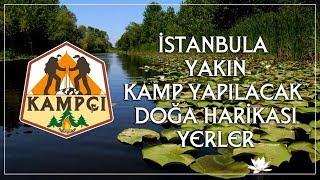 İstanbul kamp alanları, istanbul'a yakın kamp yerleri