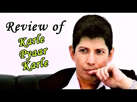 Karle Pyaar Karle Full Movie - Online Review
