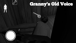 Granny 39 S Old Voice