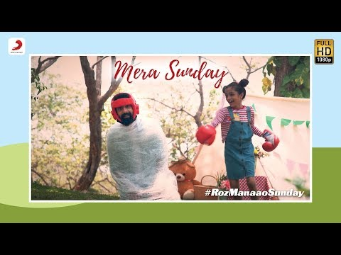 Mera Sunday - Bachcha Party | Hindi Songs | #RozManaaoSunday