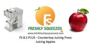 FS 8.5 Plus - Countertop Coldpress - Juicing Apples