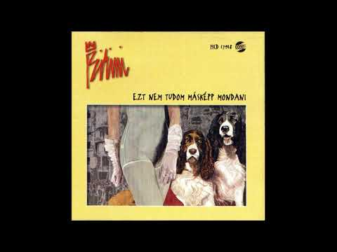 Bikini - Ezt nem tudom másképp mondani (1985) Teljes album