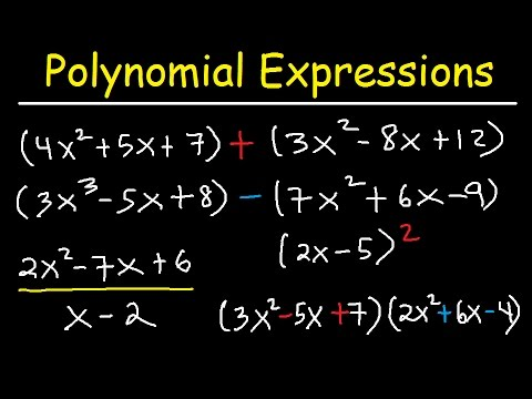 Polynomials - Adding, Subtracting, Multiplying and Dividing ...