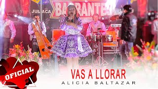 Alicia Baltazar - Vas A Llorar - CJ ProHD™ 2015 ► Full HD Official