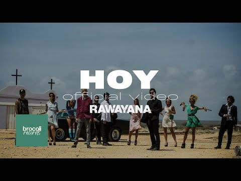 Rawayana - Hoy ft Psycho & Ramses Meneses (Video Oficial)