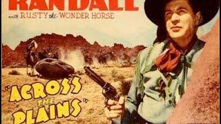 Jack Randall Western Movie Full Length ACROSS THE PLAINS