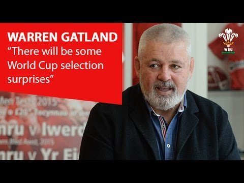 Warren Gatland 'there will be some World Cup selection surprises' | WRU TV