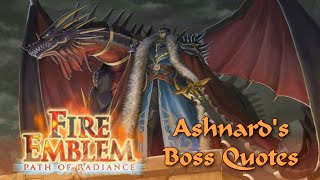 Fire Emblem: Path of Radiance - Ashnard's Boss Quotes