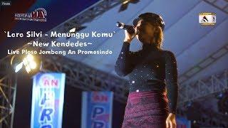Lara Silvi - Menunggu Kamu New Kendedes Live Ploso Jombang An Promosindo
